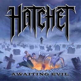 HATCHET - Awaiting Evil (CD)