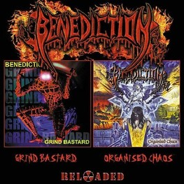 BENEDICTION - Grind Bastard / Organised Chaos (2CD)