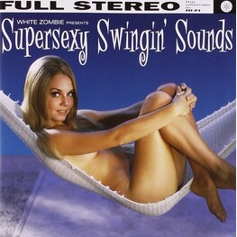 WHITE ZOMBIE - Supersexy Swingin' Sounds - The Remix Album (CD)