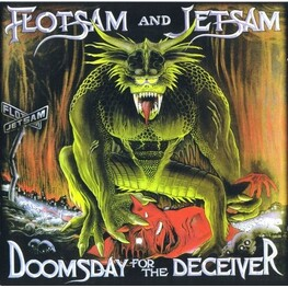 FLOTSAM AND JETSAM - Doomsday For The Receiver (CD)