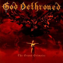 GOD DETHRONED - Grand Grimoire, The (CD)