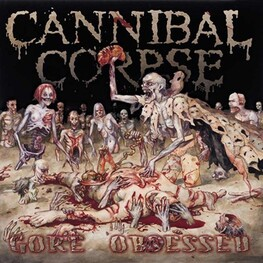 CANNIBAL CORPSE - Gore Obsessed (Uncensored) (CD)