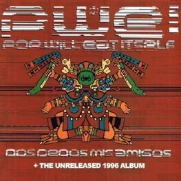 POP WILL EAT ITSELF - Dos Dedos Mis Amigos + A Lick Of The Old Cassette Box (The Unreleased 1996 Album) (CD)