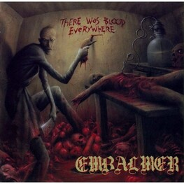EMBALMER - There Was Blood Everywhere (CD)