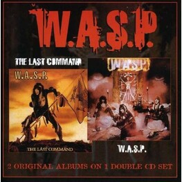 W.A.S.P. - WASP - W.A.Sp./last Command (2CD)