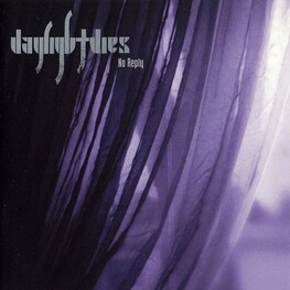 DAYLIGHT DIES - No Reply - Reissue (CD)