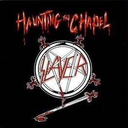 SLAYER - Haunting The Chapel (CDEP)