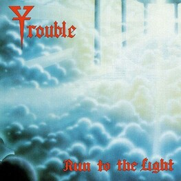 TROUBLE - Run To The Light (CD)