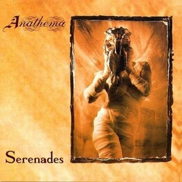 ANATHEMA - Serenades (Limited Edition) (CD)