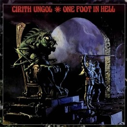 CIRITH UNGOL - One Foot In Hell (CD)