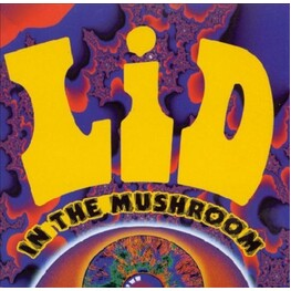 LID - In The Mushroom (Remastered) (CD)