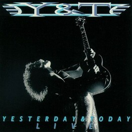 Y & T - Yesterday & Today Live (CD)