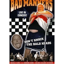 BAD MANNERS - Live Concert - Don't Knock The Bald Heads (DVD)