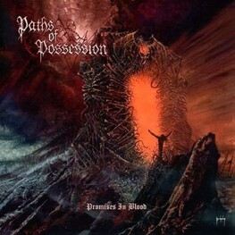 PATHS OF POSSESSION - Promises In Blood (CD)