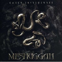 MESHUGGAH - Catch 33 (CD)