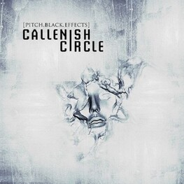 CALLENISH CIRCLE - Pitch Black Effects (CD)