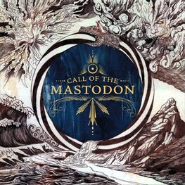 MASTODON - Call Of The Mastodon (CD)