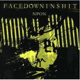 FACEDOWNINSHIT - Nothing Positive Only Negative (CD)