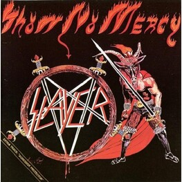 SLAYER - Show No Mercy (Remastered) (CD)