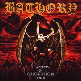 BATHORY - In Memory Of Quorthon: Vol 3 (CD)