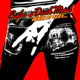 EAGLES OF DEATH METAL - Death By Sexy (+ Bonus Track) (CD)