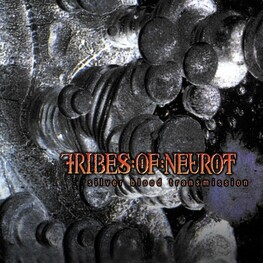 TRIBES OF NEUROT - Silver Blood Transmission (CD)