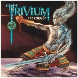 TRIVIUM - Crusade, The (CD)