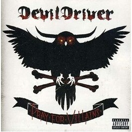 DEVILDRIVER - Pray For Villains (CD)