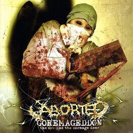 ABORTED - Goremageddon, The Saw & The Carnage Done (CD)