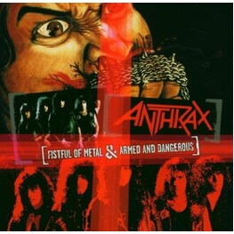 ANTHRAX - Fistful Of Metal / Armed & Dangerous (CD)