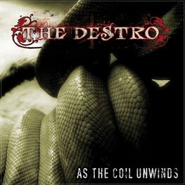 THE DESTRO - As The Coil Unwinds (CD)
