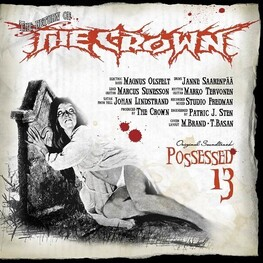 THE CROWN - Possessed 13 (CD)