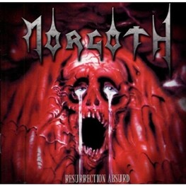 MORGOTH - Ressurection Absurd / Eternal Fail (Reissue) (CD)