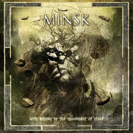 MINSK - With Echoes In The Movement Of Stone (CD)