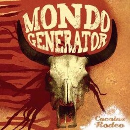 MONDO GENERATOR - Cocaine Rodeo (+ Bonus Cd) (2CD)