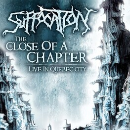 SUFFOCATION - Close Of A Chapter: Live In Quebec City (CD)