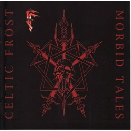 CELTIC FROST - Morbid Tales (Remastered) (CD)