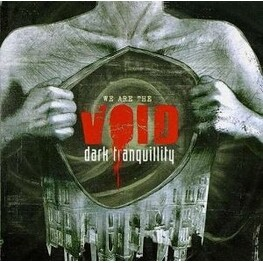 DARK TRANQUILITY - We Are The Void (CD)
