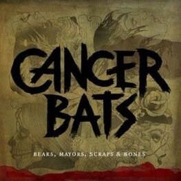 CANCER BATS - Bears, Mayors, Scraps & Bones (CD)