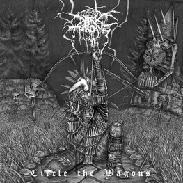 DARKTHRONE - Circle The Wagons (CD)