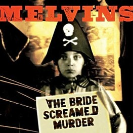 MELVINS - Bride Screamed Murder, The (CD)
