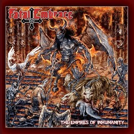 FATAL EMBRACE - Empires Of Inhumanity, The (CD)