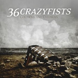 36 CRAZYFISTS - Collisions And Castaways (CD)