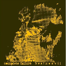 COMPLETE FAILURE - Heal No Evil (CD)
