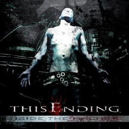 THIS ENDING - Inside The Machine (CD)
