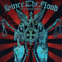 SINCE THE FLOOD - No Compromise (CD)