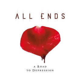 ALL ENDS - Road To Depression, A (CD)