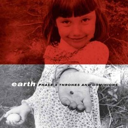 EARTH - Phase 3 Thrones And Dominions (2LP)