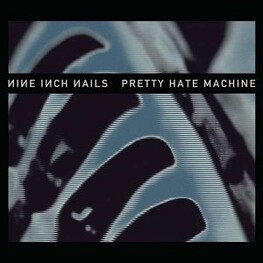 NINE INCH NAILS - Pretty Hate Machine (2010 Remaster) (Vinyl) (LP)