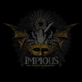 IMPIOUS - Holy Murder Masquerade (CD)